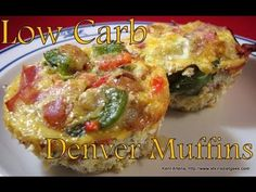 Atkins Diet Recipes: Low Carb Denver Muffins (IF*)