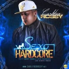 Carlitos Rossy – Sexo HardCore via #FullPiso #Orlando #reggaeton #seo