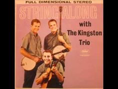 The Kingston Trio - 500 Miles Away From Home