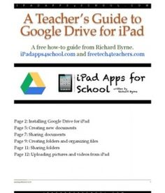 A Teacher's Guide to Google Drive for iPad - a FREE download - http://www.scribd.com/doc/124848004/Google-Drive-for-iPad