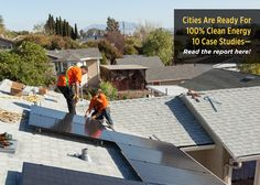 "Read the Ready For 100 ""Cities Are Ready For 100% Clean Energy - 10 Case…"