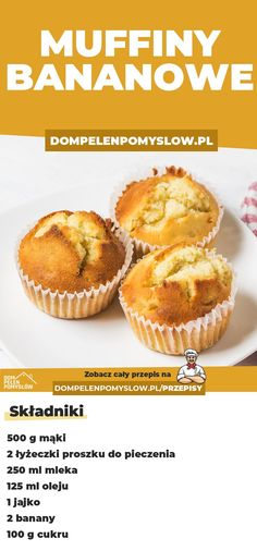 Bananowe muffiny Sweets Recipes, Raw Food Recipes, Cooking Recipes, Good Food, Yummy Food, How Sweet Eats, Easy Cooking, Tasty Dishes, Food To Make