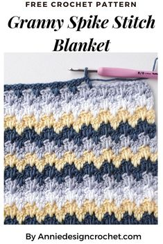 Modern Crochet pattern for a baby blanket that has plenty of texture, and a fresh, gender neutral colour palette. Using the Granny Spike Stitch. Modern Crochet Blanket, Modern Crochet Patterns, Crochet Stitches Patterns, Baby Blanket Crochet, Crocheted Blankets, Baby Afghans, Bead Crochet Rope, Crochet Yarn, Free Crochet