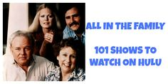 All in the Family- 101 Shows to Watch on Hulu #watchtvonline Watch Tv Online, All In The Family, Movie Posters, Film Poster, Billboard, Film Posters