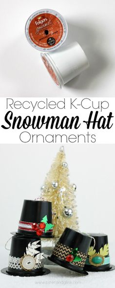 Recycled K-Cup Snowman Hat Ornaments. What a great Christmas upcycle… Noel Christmas, Christmas Crafts For Kids, Homemade Christmas, Christmas Projects, Winter Christmas, Holiday Crafts, Holiday Fun, Christmas Gifts, Christmas Ideas