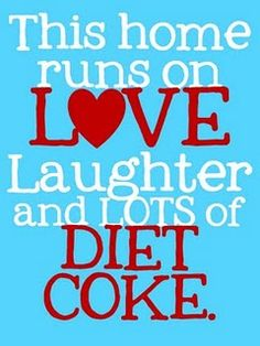 I love my diet coke!!