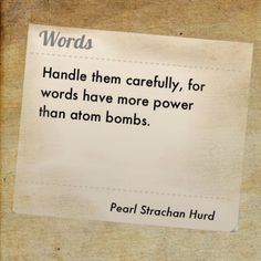 Words - Handle them carefully ...