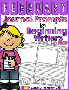 Writing is a skill that requires daily practice! These simple journal prompts are designed to help BEGINNING and/or STRUGGLING writers build confidence, practice articulating thoughts, work on fine motor skills and proper letter formation.    Also available: DECEMBERJANUARY  This February NO PREP Packet includes the following: Two versions of the journal prompts