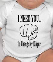 Marvelous I Need You To Change My Diaper Baby Tee   Funny Baby Gifts   Newborn Gifts