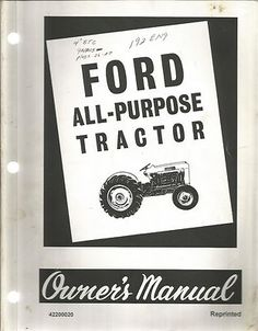 John deere model d tractor vintage antique agricultural ford series 2000 and 4000 all purpose tractor owners manual fandeluxe Choice Image
