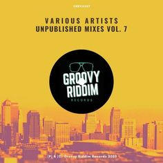 ARTIST VA RELEASE TITLE Unpublished Mixes, Vol. 7 LABEL Groovy Riddim Records CATALOG GRRVA007 GENRE Deep House, Funky / Groove / Jackin' House AUDIO FORMAT MP3 320kbps CBR RELEASE DATE 2020-11-27 MP3 NiTROFLARE / ALFAFILE Alex Maiz – Clouds (Original Mix) 06:02 118bpm D min Andy Bach – The Feeling (Original Mix) 06:42 120bpm C […] The post VA – Unpublished Mixes, Vol. 7 GRRVA007 appeared first on MinimalFreaks.co.