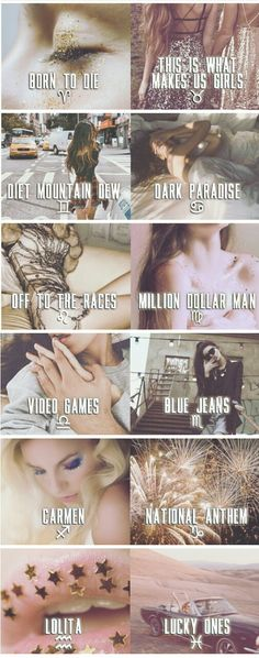 Lana Del Rey + zodiac signs for Born To Die tracks #LDR