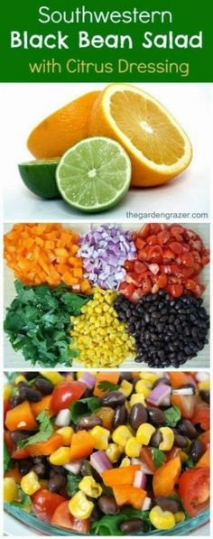 Southwestern Black Bean Salad with Citrus Dressing  Ingredients 15 oz. can black beans 8 oz. cherry tomatoes, diced 1 cup corn (I used frozen, thawed) 1 large orange bell pepper, diced 1/3 cup red onion, finely diced 3/4 cup loosely packed cilantro, stems removed 1 avocado  Dressing: Juice from 1 large orange Juice from 1 1/2 limes 1/4 tsp. cumin, or more to taste 1/2 tsp. agave (or honey) 1/8 tsp. salt