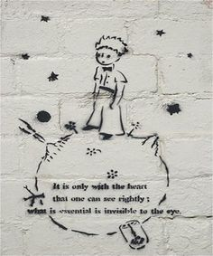 The Little Prince – Antoine de Saint-Exupéry. | 28 Brilliant Works Of Literary Graffiti