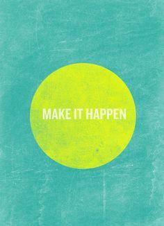 Start Somewhere to Make it Happen  http://positivethinkingvideo.com/