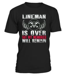 LINEMAN- MY MEMORIES WILL REMAIN
