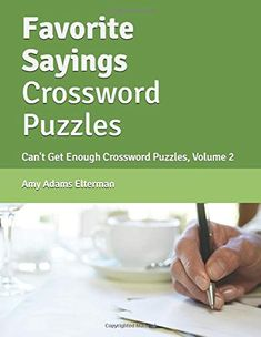 Favorite Sayings Crossword Puzzles: Can't Get Enough Crossword Puzzles, Volume 2 Crossword Puzzle Books, Canning, Amazon, Sayings, Amazons, Riding Habit, Lyrics, Home Canning, Conservation