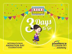 ' 3 days ' to go for Celebrations & Pixellence Awards Ceremony. Learn Animation, Celebrations, Awards, To Go, Learning, Day, Movie Posters, Film Poster, Film Posters