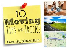 Six Sisters has come up with 10 Moving Tips and Tricks.