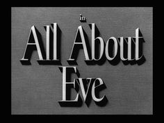 Movie Title Screen - All About Eve