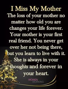 This is so true 😪 miss my mom quotes, miss u mom, love you Miss My Mom Quotes, Mom In Heaven Quotes, Mom I Miss You, Missing Mom In Heaven, Mother Daughter Quotes, Mother Quotes, Mom Poems, Remembering Mom, Grieving Quotes