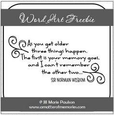 Free Printable: Getting Older Quote · Scrapbooking | CraftGossip.com