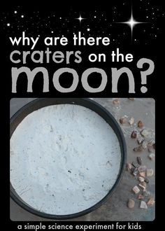 """Astronomy A great science experiment for kids that are interested in space! - This simple science experiment answers the question, """"Why are there craters on the moon?"""" This also makes a great science fair project for children. Easy Science Experiments, Science Lessons, Science Week, Best Science Fair Projects, Star Science, Summer Science, Science Resources, Science Ideas, Earth And Space Science"""
