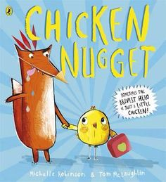 'Chicken Nugget' by Michelle Robinson, illustrated by Tom McLaughlin. Puffin Books 2016.