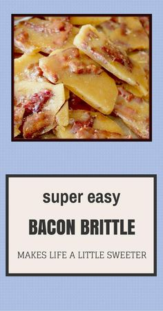 The ULTIMATE bacon brittle