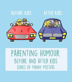 Parenting Humour: Funny Posters to enjoy life before and after kids!