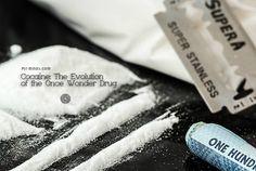 Cocaine: The Evolution of the Once Wonder Drug - @psyminds17