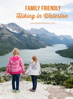 Five Family Friendly Hikes to do in Waterton Lakes National Park