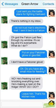 Drawing Superhero Texts from superheroes. Wonder Woman and Green Arrow. Marvel Jokes, Marvel Funny, Marvel Dc Comics, Funny Comics, Superhero Texts, Geeks, Comic Text, Funny Text Conversations, Dc Memes