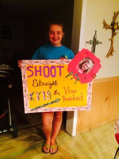 Student Council Campaign Poster. Shoot Straight Student Council Campaign, Student Council Posters, School Posters, Campaign Posters, Campaign Ideas, Homecoming Posters, Homecoming Floats, Vice President, Social Skills