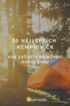 Už jste někdy zažili letní dovolenou pod stanem V České republice? Pokud ne, měli byste to zkusit! Nejlepší kempy v ČR najdete tady. #kemp #kempy #dovolena #cestovani