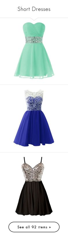 """""""Short Dresses"""" by ana-lucia-alvarez ❤ liked on Polyvore featuring dresses, party dresses, night out dresses, short green cocktail dress, short homecoming dresses, short dresses, going out dresses, bridesmaid dress, evening dress and prom dress"""