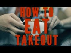 How we should eat take-out!