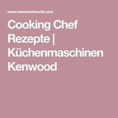 Die 10 besten Bilder von Kenwood Rezepte in 2018   Cooking ...