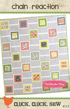 "Chain Reaction Quilt Pattern. Cluck. Cluck. Sew Quilt Patterns. $8.00  				      				  				  				Finished size:  49"" x 57"""