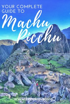 A complete guide to everything you need to know about Machu Picchu and seeing this modern world wonder!   ••••••••••••••••••••••••••••••••••••••• Machu Picchu travel guide | Machu Picchu travel tips | how to get to Machu Picchu | Machu Picchu travel advice | hiking Machu Picchu | what to do in cusco | traveling to Machu Picchu
