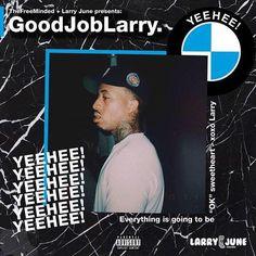 Larry June - #GoodJobLarry : TopMixtapes