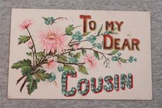 Vintage Postcard To My Dear Cousin Embossed Glitter