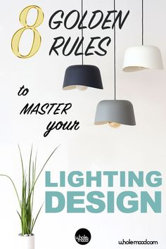 Be your own Lighting Designer with these simple rules! Interior Lighting, Lighting Design, Lighting Ideas, Beautiful Home Designs, Beautiful Homes, Simple Rules, Fashion Lighting, House Design, Mood