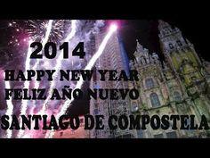 Santiago de Compostela: Happy New Year 2014 Feliz Año Nuevo