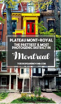 Artsy And Beautiful Plateau Mont-Royal - In Photos
