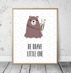 "Kinderposter ""Be Brave"" Bär Kinderzimmer Kunstdruck"
