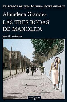 """""""Las tres bodas de Manolita"""", de Alumudena Grandes. Un magnífico retrato de los vencidos de la capital. http://www.eraseunavezqueseera.com/2014/04/22/las-tres-bodas-de-manolita/"""