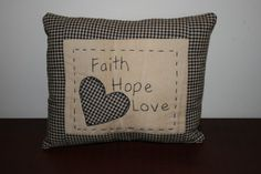 Primitives Hand Stitched Pillow FaithHopeLove by ilovestitchin, $10.50