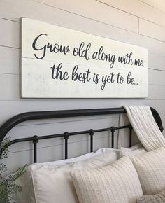 Bedroom Wall Decor Grow Old Along With Me The Best Is Yet To