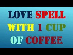While having a coffee chant this spell and make her obsessed with you Wicca Love Spell, Love Spell Chant, Witch Spell Book, Love Spell That Work, Free Love Spells, Easy Spells, Powerful Love Spells, Healing Spells, Magick Spells